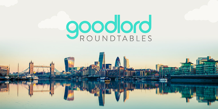 Goodlord Roundtables - London
