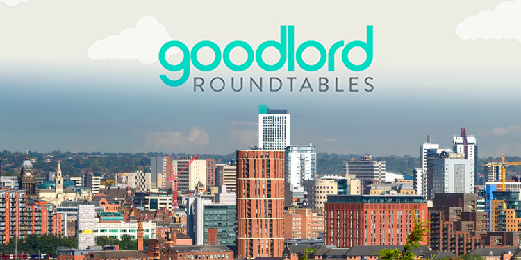 Goodlord Roundtable: Leeds